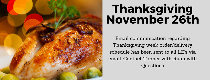Thanks Giving Banner for Holiday Schedule; No changes over the Thanksgiving Holiday. Contact ttusha@ruan.com or call 5152354409 for details
