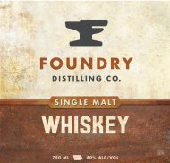 Foundry Single Malt Whiskey